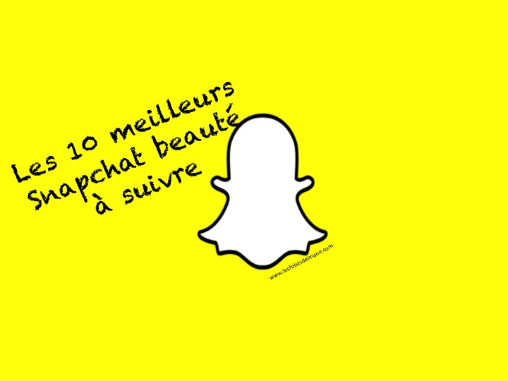 Les dix comptes Snapchat beauté qu'il faut absolument suivre<3
