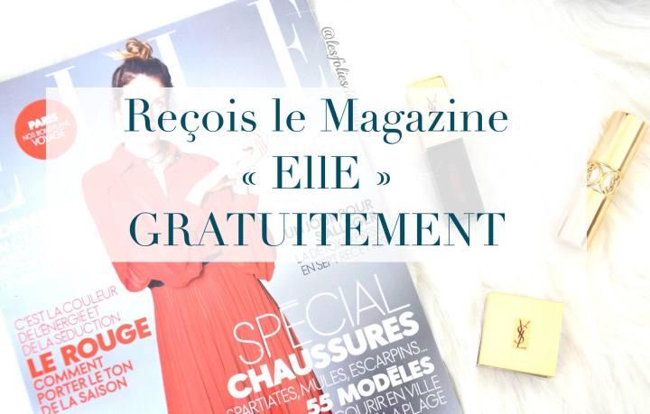 Ultra Méga Bon Plan : reçois le magazine ELLEGRATUITEMENT