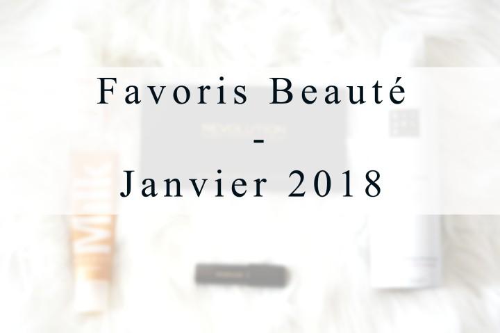 Mes Favoris beauté Janvier2018