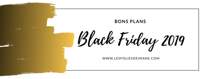 Black Friday 2019: Tous les bons plans