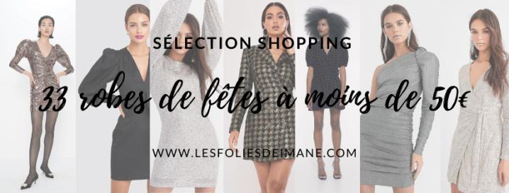 Sélection Shopping: 33 Robes pour les fêtes à moins de50€